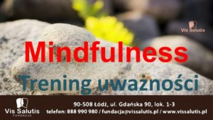 Mindfulness – trening uważności