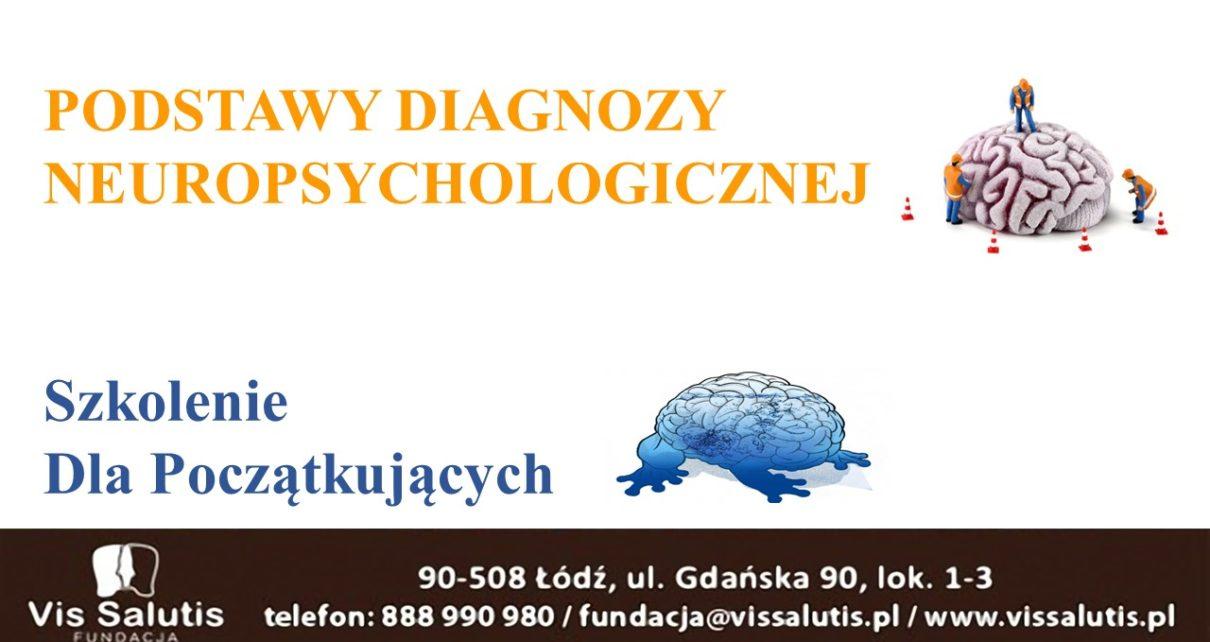 Podstawy diagnozy neuropsychologicznej