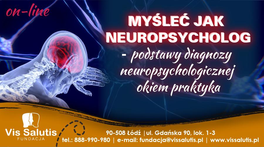 Myśleć jak neuropsycholog - Edycja 2